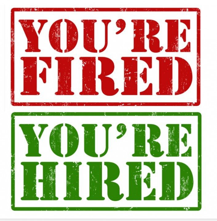 you're fired you're hired