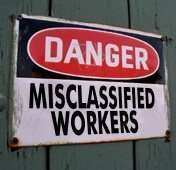 Don't Misclassify Workers as Independent Contractors