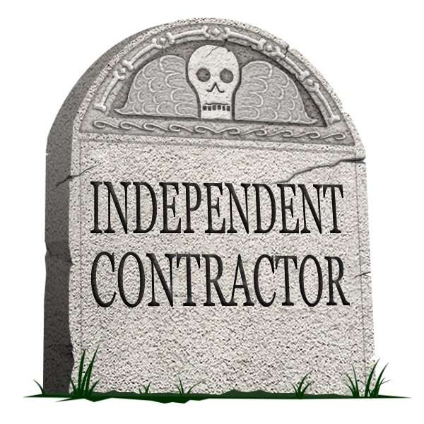 The Death of the Individual Independent Contractor: A Growing Trend Points to an Uncertain Future